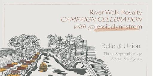 River Walk Royalty Campaign Celebration at Belle & Union