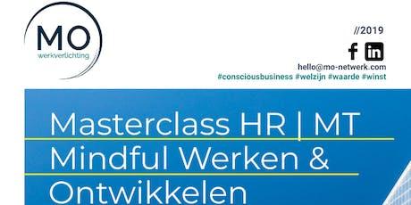 Masterclass HR | MT Mindful werken & ontwikkelen tickets
