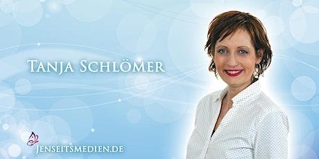 Botschaften aus dem Jenseits mit Tanja Schlömer und Elke Göpfert. Tickets