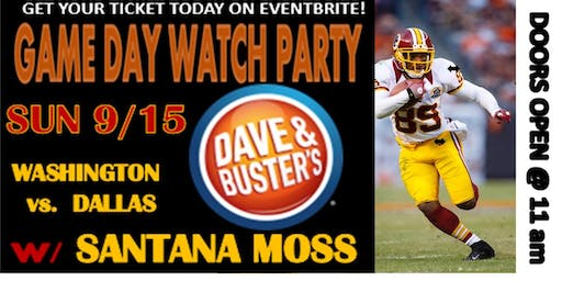 DB Cap Hgts: Wash vs. Dallas - MEET, GREET & WATCH PARTY  w/ SANTANA MOSS