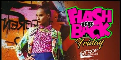 9/13 FLASHBACK GO DJ...THATS MY DJ Party KDJ ABOVE RETURNS TO PROOF tickets
