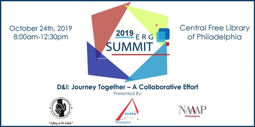 The 2019 ERG Summit Presented by ALPFA, NABA & NAAAP Philadelphia