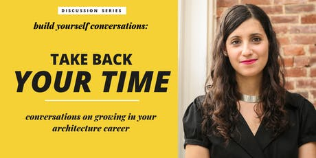 Build Yourself Conversations: Take Back Your Time tickets