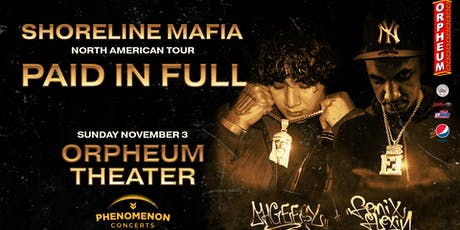 Shoreline Mafia - Paid In Full Tour tickets