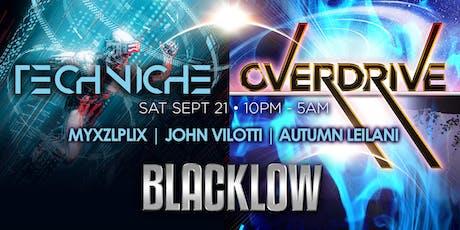Overdrive with DJ Blacklow + Techniche tickets