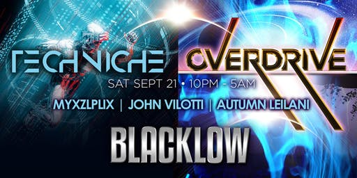 Overdrive with DJ Blacklow + Techniche
