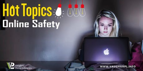 Hot Topics: Online Safety tickets