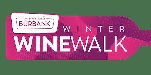 Burbank Winter Wine Walk! Nov. 16th 4pm-7pm