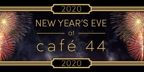New Year's Eve at Cafe 44 tickets