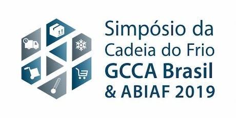 2019 GCCA Brasil & ABIAF Simpósio da Cadeia do Frio ingressos