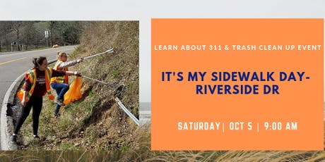 It's My Sidewalk Day - Learn About 311 and Volunteer in Trash Clean Up tickets