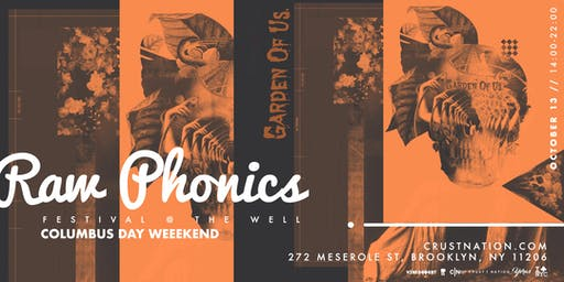Raw Phonics Festival: Garden of Us - Open-Air Concert - Columbus Day Weekend NYC
