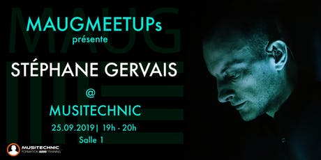 MAUGmeetup with Stéphane Gervais tickets