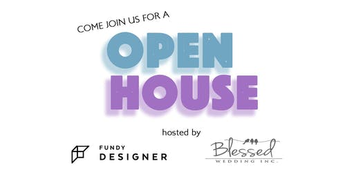 Open House with Fundy Designer