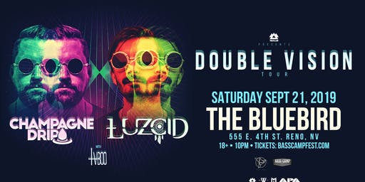 Champagne Drip & Luzcid Double Vision Tour