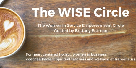 The WISE Circle - The Women In Service Empowerment Circle October 3, 2019 tickets