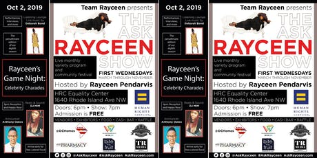 The Ask Rayceen Show, Oct 2: Rayceen's Game Night and more tickets