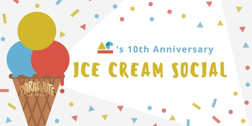 AE's 10th Anniversary Ice Cream Social