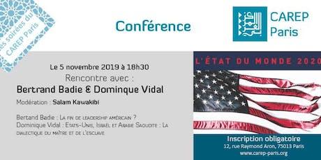 Rencontre avec Bertrand Badie & Dominique Vidal billets