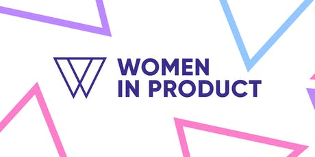 Fireside Chat: Building an Inclusive Culture & Supporting Women in Product tickets