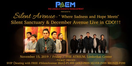 "SILENT AVENUE ""Where Sadness and Hope Meets"" - Cagayan De Oro tickets"