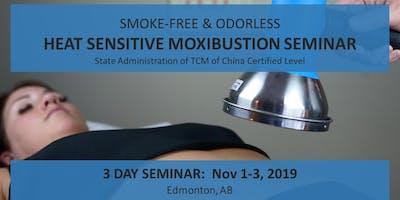 Smoke-free & Odorless Edmonton Heat Sensitive Moxibustion 3 day workshop 净烟无味 埃德蒙顿热敏灸核心技术初级班