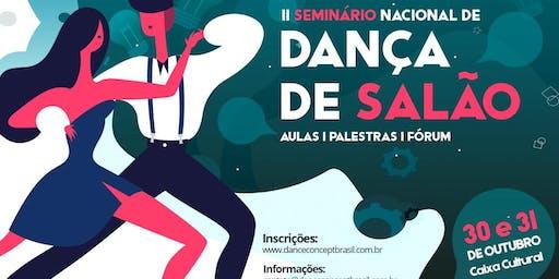 Seminário Nacional de Dança de Salão 2019 - Mesa 1 - A espetacularização da dança de salão - 30/10/19 - 14:00 - 15h30