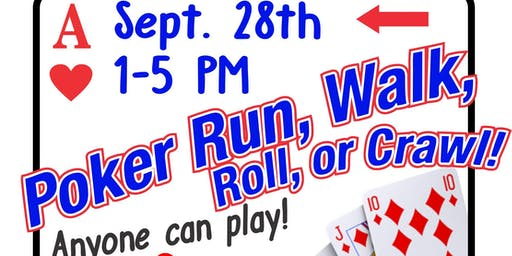 Poker Run, Walk, Roll, or Crawl