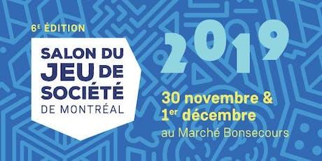 Salon du jeu de société de Montréal 6e éd. billets