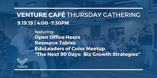 Venture Café Thursday Gathering: Education Equity & Biz Growth Strategies
