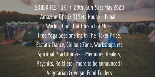 Sober Rave & Conscious Clubbing Yoga Dance Music Festival @SoberFestUK