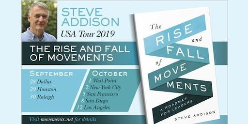 Rise & Fall of Movements with Author, Steve Addison
