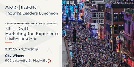 Marketing the Experience of the NFL Draft - Nashville Style tickets