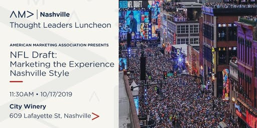 Marketing the Experience of the NFL Draft - Nashville Style