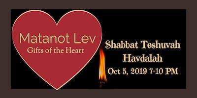 Matanot Lev Shabbat Teshuvah Havdalah – Making Separation