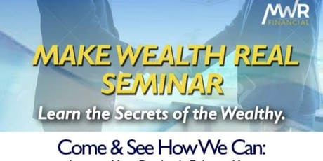 Make Wealth Real (MWR) Meet Up tickets