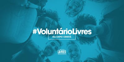Voluntário do Instituto Livres na Expo Cristã