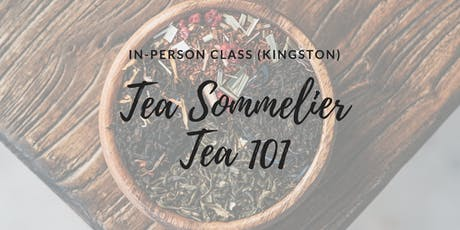 TEA 101: In-person class (THAC Kingston) tickets