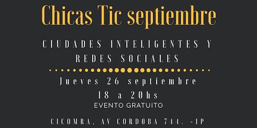 Encuentro septiembre chicas TIC - Oportunidades ciudades inteligentes y Redes sociales