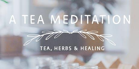 A Tea Meditation: Nourish Health and Wellness tickets