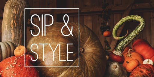 Sip & Style | FALL HARVEST