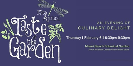 15th Annual Taste of the Garden tickets