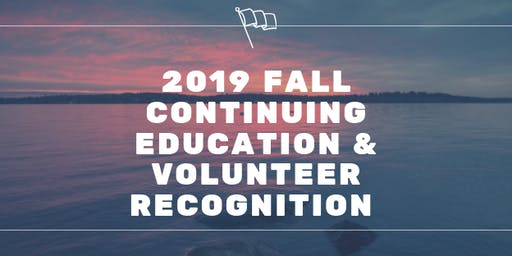 Region 1 Continuing Education and Volunteer Recognition
