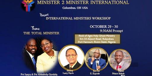 INTERNATIONAL MINISTERS WORKSHOP