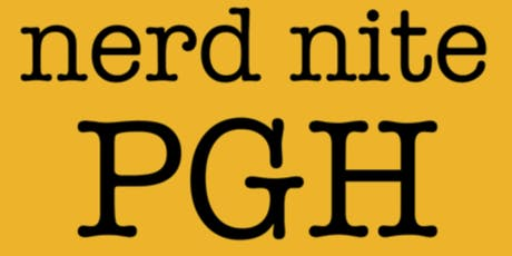 Nerd Nite Pittsburgh October 3rd! tickets