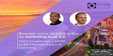 Boostez votre visibilité grâce au Marketing Local 2.0 billets