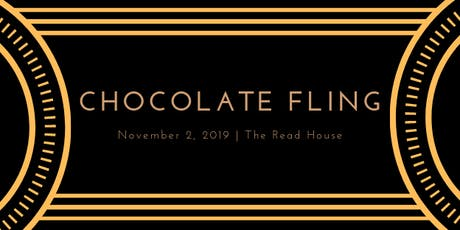 The 12th annual Chocolate Fling tickets