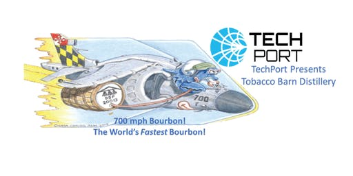 TechTalk After Hours presents Tobacco Barn Distillery -700 mph Bourbon!