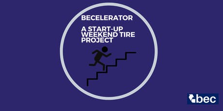 BECelerator A start-up Weekend tickets