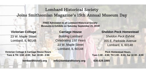 Lombard Historical Society Museums FREE on Museum Day!